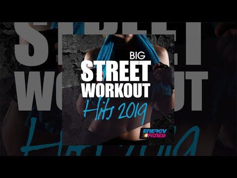 E4F - Big Street Workout Hits 2019 - Fitness & Music 2019