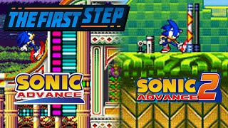 The First Step - Sonic Advance/ Sonic Advance 2