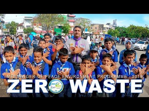 Messenger of Peace ZERO WASTE Environment Programme - 2019