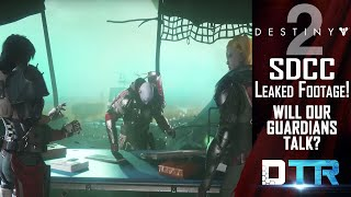 Destiny 2: leaked cutscene from sdcc! our guardians talking?!
