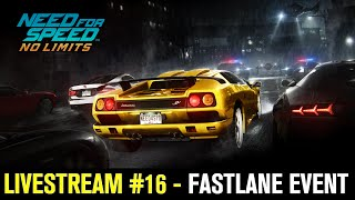 Need for Speed No Limits (by EA Games) - iOS/Android - HD LiveStream #16 - FASTLANE EVENT