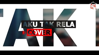 Faliq Fahmie - Aku Tak Rela (Quhafiz Cover) lagu viral Twitter