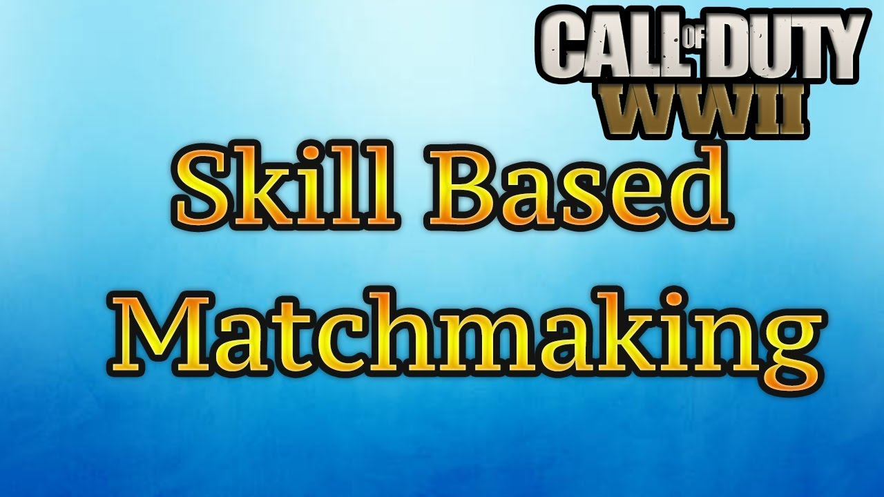 The arch, Matchmaking Call Based Duty Of Skill what did