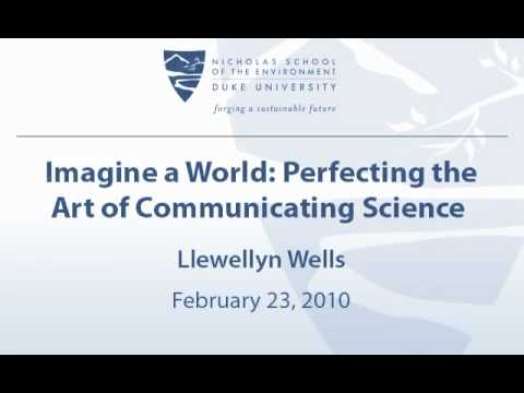 Imagine a World: Perfecting the Art of Communicating Science
