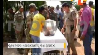 Pyarimohan Mohapatra's Body Arrives at Bhubaneswar Airport