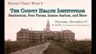 video thumbnail: History Chats: The County Health Institutions [11.05.2020]