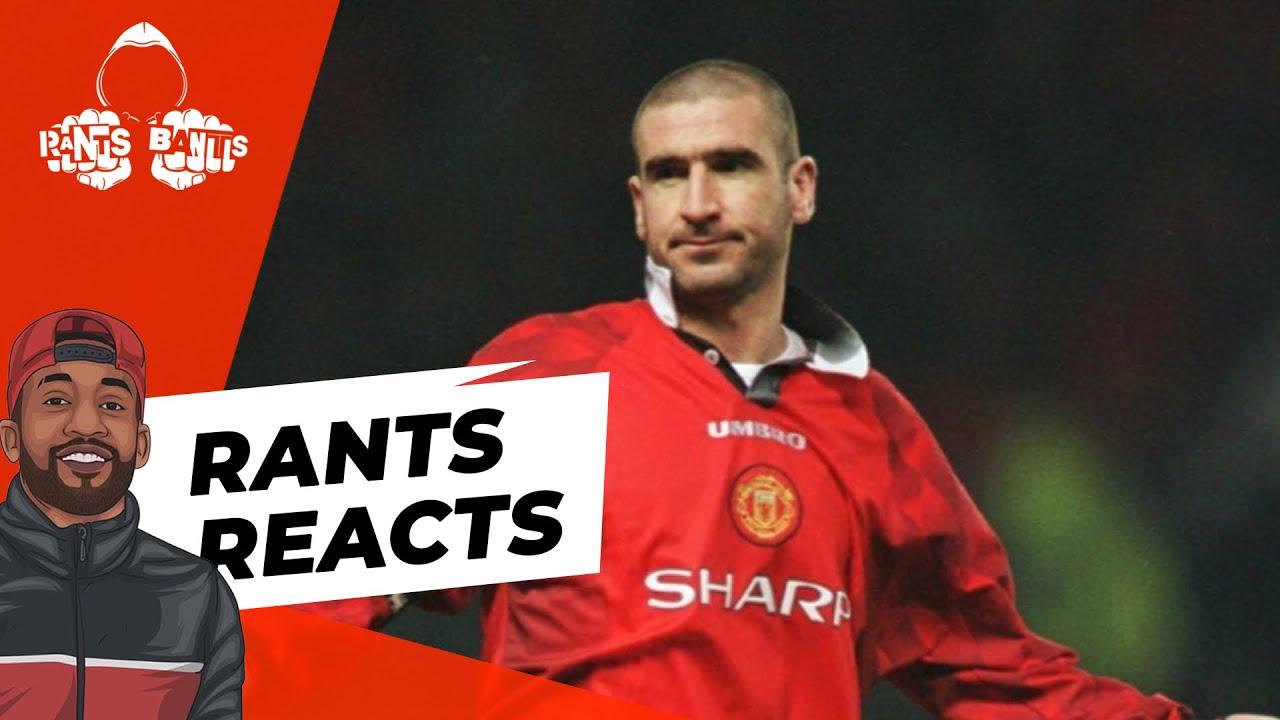 "Eric ""KING"" Cantona | RANTS REACTS"
