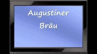 "How to Pronounce ""Augustiner Bräu"" Correctly"