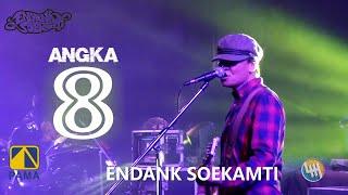ENDANK SOEKAMTI - ANGKA 8 (LIVE SAMARINDA 2020)