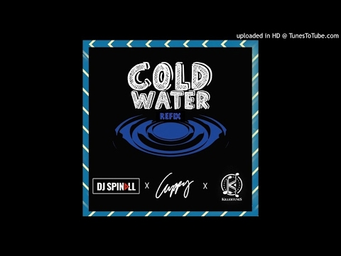 Spinall X Cuppy X Killertunes Cold Water (Refix)