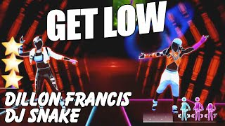 Get Low - Dillon Francis ft Dj Snake | Just Dance 2015