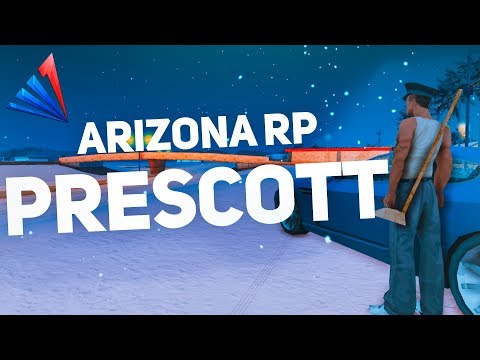 ОТКРЫТИЕ НОВОГО 11 СЕРВЕРА ARIZONA RP PRESCOTT в GTA SAMP   Аризона РП Прескотт