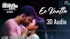 Ee Kaattu 3D Audio | Use Headphones | Adam Joan | Extra 3D Bass | Mixhound 3D Studio