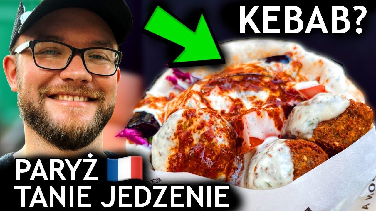 PARYŻ: TANIE JEDZENIE - czy w Paryżu można zjeść tanio i smacznie? [FRANCJA 2021]   GASTRO VLOG 433