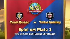 Tribe Gaming vs Team Queso | Platz 3 Match | 1.000.000$ Preispool | CoC deutsch