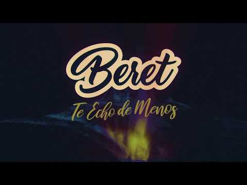 Beret Te Echo De Menos Lyric Video