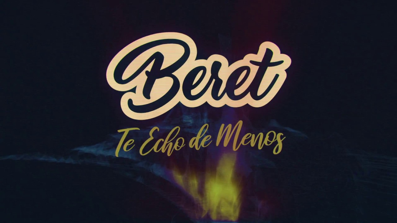 Beret - Te Echo de Menos (Lyric Video) #1