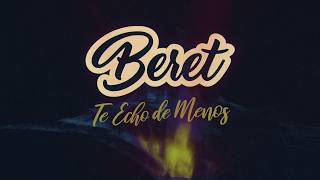 Beret - Te Echo de Menos (Lyric Video) thumbnail