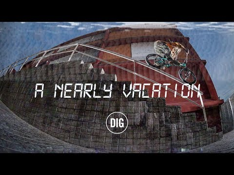 A Nearly Vacation - Perrin, Coulomb, Kennedy and Co in Barcelona - DIG BMX
