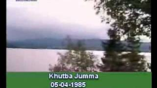 Khutba Jumma:05-04-1985:Delivered by Hadhrat Mirza Tahir Ahmad (R.H) Part 3/5