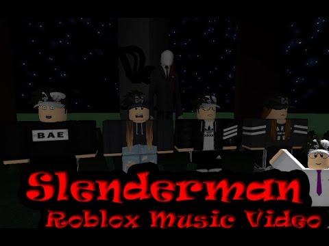 Slenderman Song - (Roblox Music Videos)   ItstfanDuh