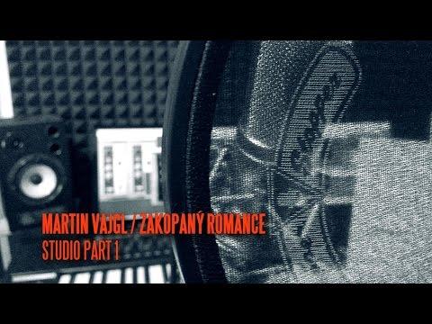 MARTIN VAJGL: ZAKOPANÝ ROMANCE / studio part 1