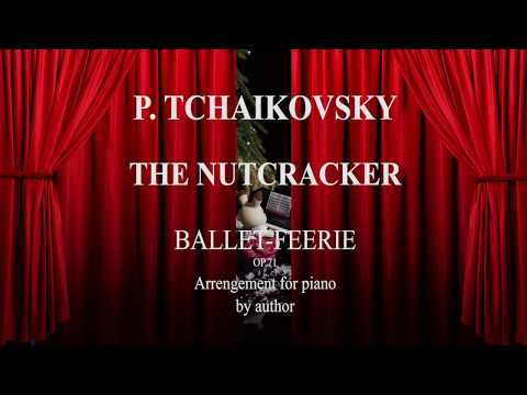 Tchaikovsky The Nutcracker Ballet Overture for Piano Valentina Lisitsa