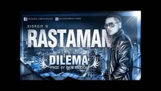 Rastaman - Dilema [Prod. DIEM STUDIOS]