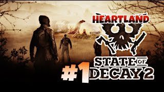 Nostalgic - Heartland #1 - State of Decay 2