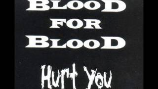 Watch Blood For Blood Hurt You video