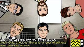 "Archer After Show Season 3 Episode 3 ""Heart of Archness Part 3"" 