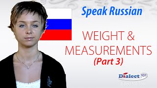 Russian- Weight and Measurement 3