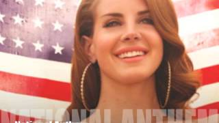 Lana Del Rey - National Anthem (God Bless America RMX)