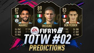 FIFA 19 TOTW 2 PREDICTION | IF Ben Yedder, IF Insigne, IF Mahrez, IF Talisca & More!