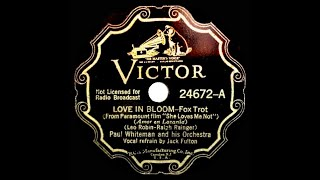 1934 Paul Whiteman - Love In Bloom (Jack Fulton, vocal)