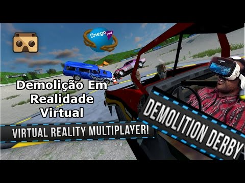 """Demolição"" [Demolition Derby VR] Omega Play"