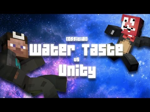 [Official] Water Taste vs Unity