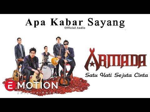 Armada - Apa Kabar Sayang (Official Audio)