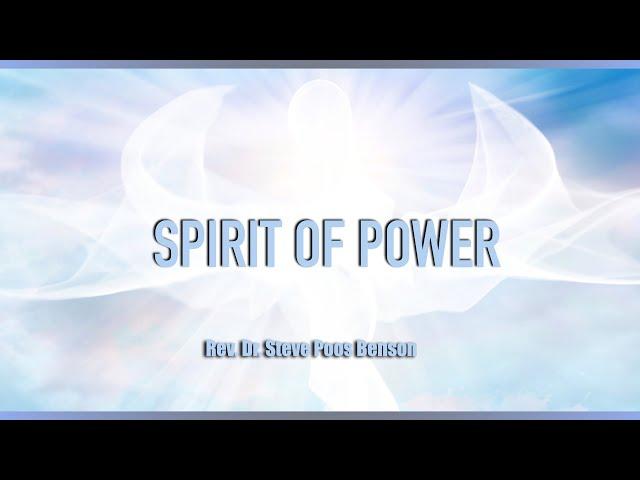 July 18th, 2021: Spirit of Power