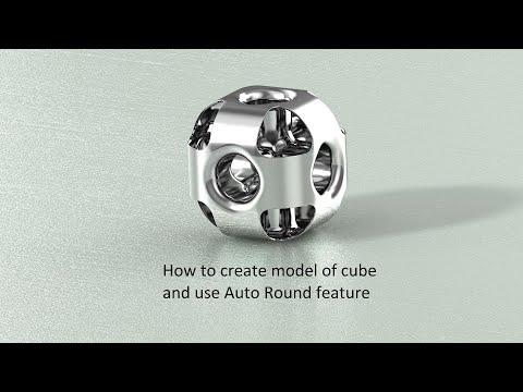 How to create model of cube and use Auto Round feature