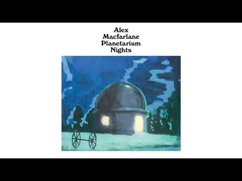 Alex Macfarlane - Planetarium Nights