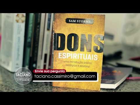 ( DICA DE LIVRO ) Vídeo sobre os Dons Espirituais