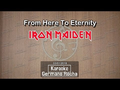 Iron Maiden - From Here To Eternity (Karaoke)