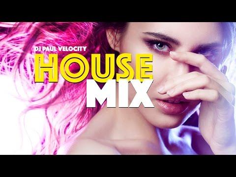 DJ Paul Velocity - House Mix