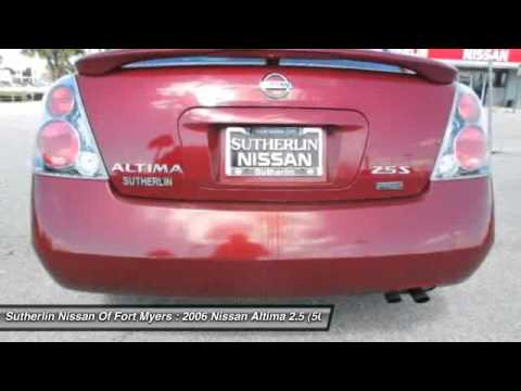 2006 Nissan Altima 2.5 50 State   Retail Orders Only M5 Fort Myers FL. Sutherlin  Nissan