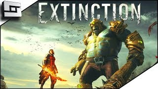 Extinction Gameplay - 150 Foot Tall Fights! Part 1