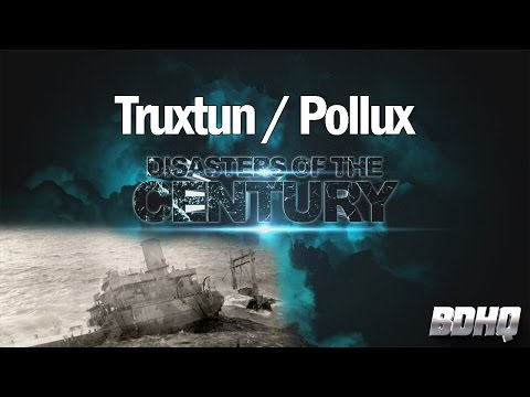 Truxtun Pollux - Disasters of the Century