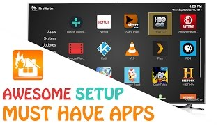 Fire TV 2015 - Awesome setup and Must have apps