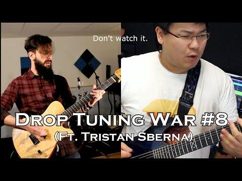 Drop Tuning War #8 : Drop B Vs Drop C (Ft. Tristan Sberna)