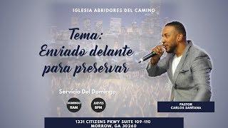 A.D.C Enviado delante para preservar/ Sent ahead to preserve (Pastor Carlos Santana)